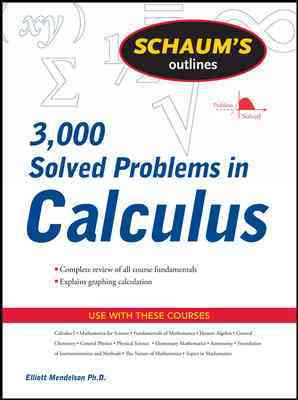 3000 Solved Problems in Calculus By Mendelson, Elliott