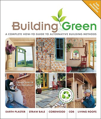 Building Green By Snell, Clarke/ Callahan, Tim